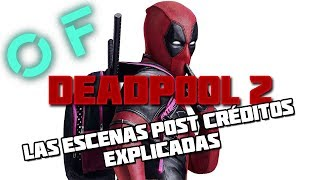 'Deadpool 2': Las escenas post-créditos explicadas