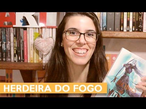 HERDEIRA DO FOGO - Trono de Vidro | Admirável Leitor