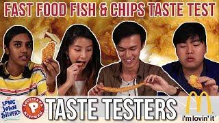 FAST FOOD FISH & CHIPS TASTE TEST | Taste Testers | EP 47