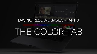 Learn Davinci Resolve 14 Basics - Part 3 (The Color Tab)