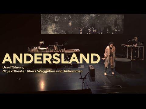 ANDERSLAND Objekttheater übers Weggehen und Ankommen Uraufführung - Premiere 28.04.2019