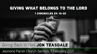 1 Chronicles 29: 10-20 - Giving What Belongs to the Lord - Jesmond Parish - Sermon