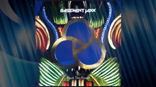 Basement Jaxx - Rock This Road (Jaxx Forest Club Extended Mix)