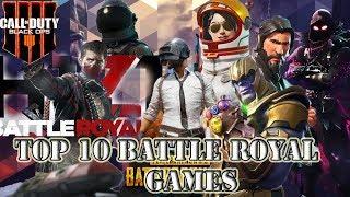 Top 10 Battle Royal Games 2018