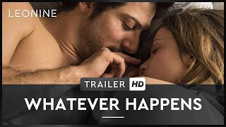 Whatever Happens Film Trailer