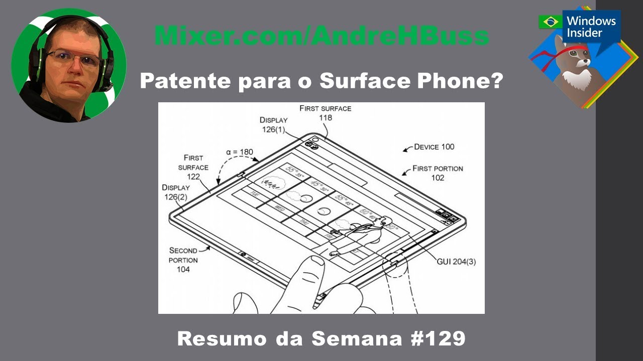 Patente para o Surface Phone? #129 Resumo da Semana