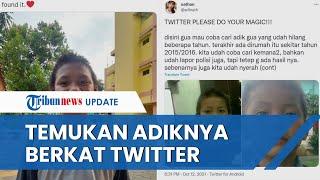 Viral Kisah Seorang Kakak Temukan Adiknya yang Hilang lewat Twitter, Bersatu seusai 5 Tahun Pisah