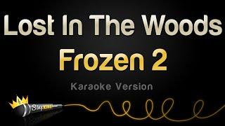 Frozen 2   Lost In The Woods (Karaoke Version)