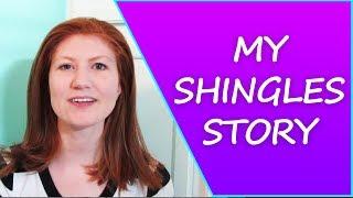My Shingles Experience 🤕
