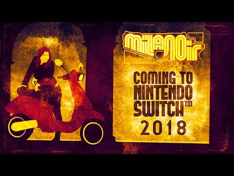 Milanoir - Switch Announcement Trailer thumbnail