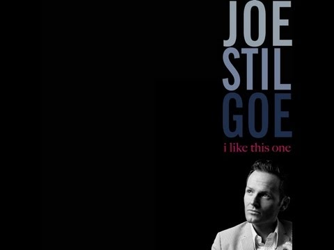I LIKE THIS ONE - JOE STILGOE