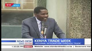 3rd Kenya trade week ongoing in Nairobi, stakeholders call for firm regulation