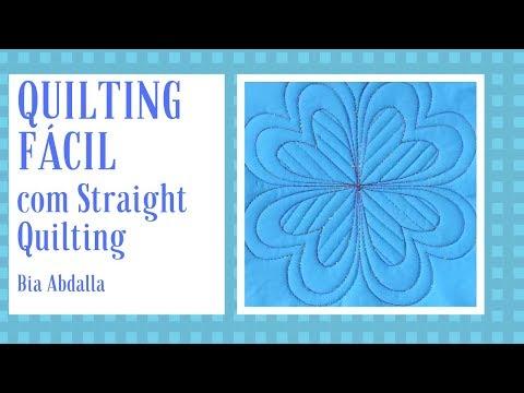 Como fazer o Quilting mais fácil e maravilhoso do mundo - Straight Quilting de Bia Abdalla