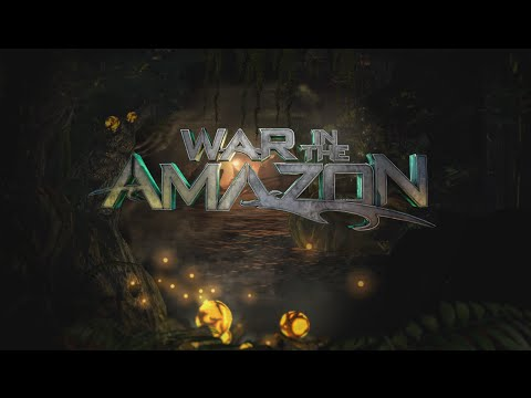 Update 1.3: 'War in the Amazon'