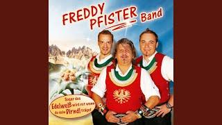 Freddy's Schürzenjäger Medley: Marsch Der Freiwilligen Feuerwehr  Tirol, I Bin A Kind Von Dir...