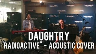 Elvio Fernandez of Daughtry - Radioactive