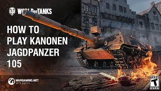 How to Play: KanonenJagdPanzer 105