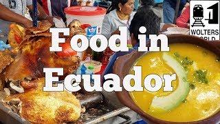 Ecuadorian Food - 5 Things You Must Eat In Ecuador