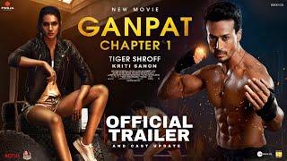 Ganapath Teaser Trailer & Cast Update | Tiger Shroff, Kriti Sanon, Ganapath Chapter 1, #Ganapath