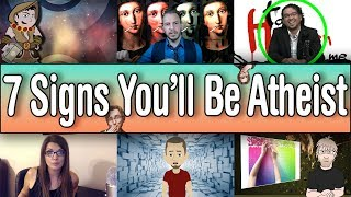 7 Signs You'll Be An Atheist Soon