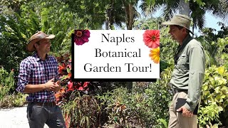 Naples Botanical Garden Episode 1 || Garden Walks With Jack