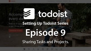 Setting Up Todoist Ep9 Collaborating With Others