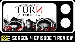 Turn Season 4 Episodes 7 Review & After Show | AfterBuzz TV