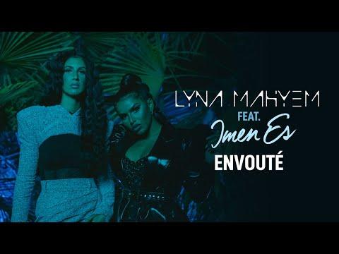 Lyna Mahyem - Envoûté (Feat. Imen Es)