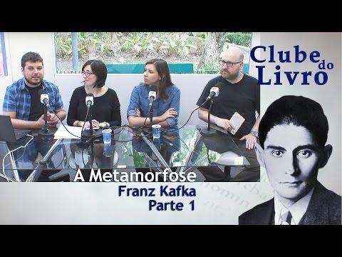 Clube do Livro | A Metamorfose, de Franz Kafka | Bloco 1