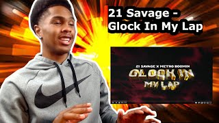 21 Savage x Metro Boomin - Glock In My Lap (Official Audio) REACTION
