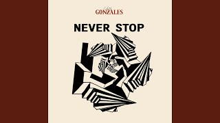 Never Stop (Chilly Gonzales Rap)