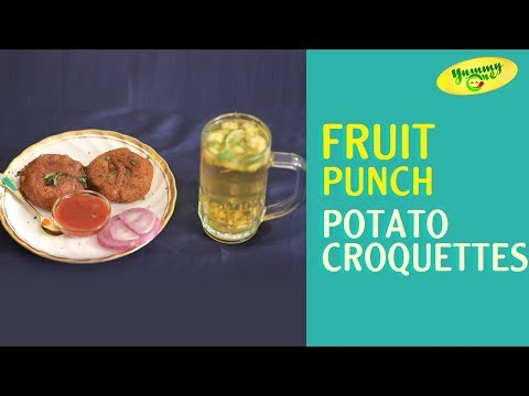 How to Make Fruit Punch and Potato Croquettes | YummyOne