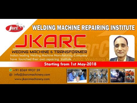 Welding Machine Repairing Institute / Classes by JKARC India Pvt Ltd