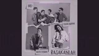Lagu Baru RIZKY FEBIAN, BID, TISHA WIANA - RASAKANLAH