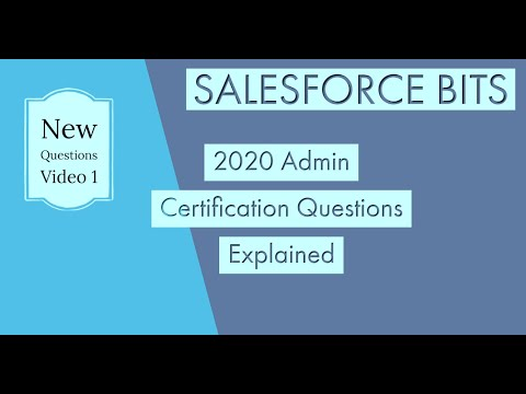 Salesforce Admin Certification 2020 Questions Explained ... - YouTube