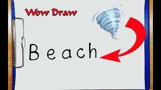 How To Draw A Beach - How To Draw A Beach Using The Word Beach - Drawing Beach - Wow  Summer Beach