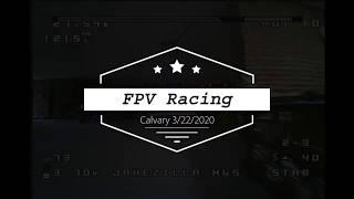 FPV Racing @ Calvary Church 3 22 2020