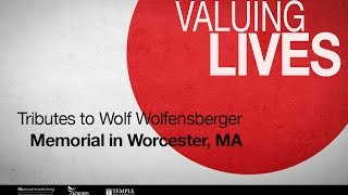 Tributes to Wolf Wolfensberger, Oct. 22, 2011 - Worcester, MA