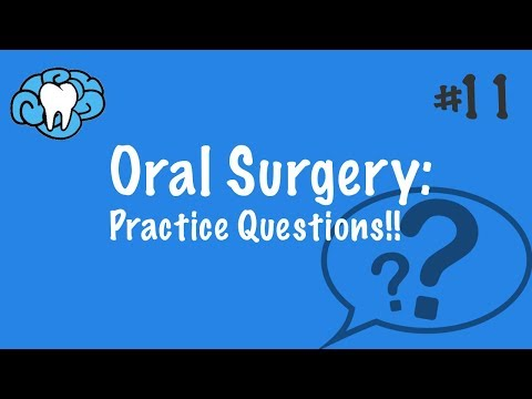 Oral Surgery | PRACTICE QUESTIONS | NBDE Part II