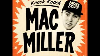 Mac Miller Knock Knock (HQ)