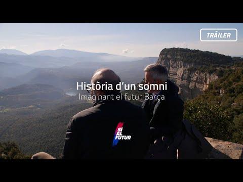Història d'un somni: imaginant el futur Barça - Tràiler