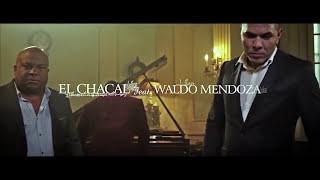 Reloj - Chacal  (Video)