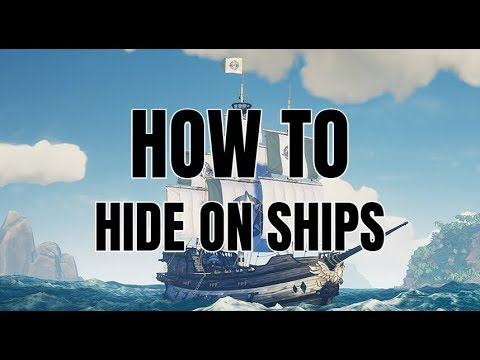 A Guide To Ship Hiding (Sea of Thieves)
