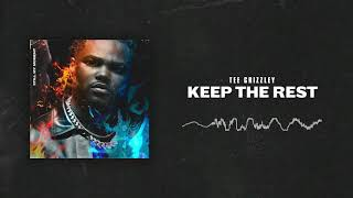Tee Grizzley   Keep The Rest [Official Audio]