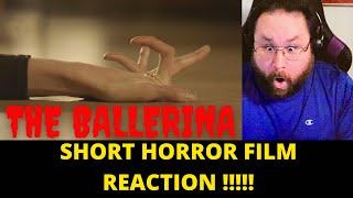 The Ballerina - Short Horror Film - REACTION!!!!!