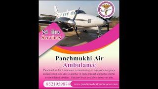 Get an Advanced Panchmukhi Air Ambulance in Bangalore