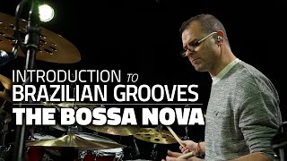 The Bossa Nova   Introduction To Brazilian Grooves (Drum Lesson)