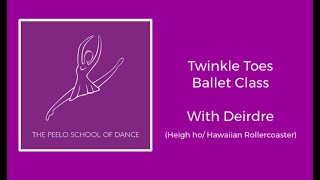 Twinkle Toes Ballet 'Heigh Ho & Hawaiian Rollercoaster' with Deirdre