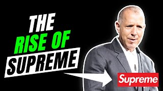 The Rise of SUPREME | How supreme built its BILION DOLLAR empire