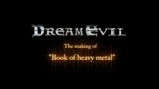 """Dream Evil - The Making Of """"Book Of Heavy Metal"""""""